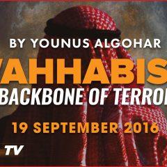 Wahhabism – The Backbone of Terrorism