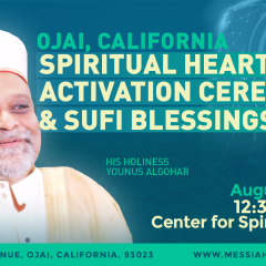 4 August: Ojai Spiritual Heart Activation Ceremony